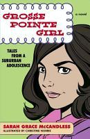 Grosse Pointe Girl PDF