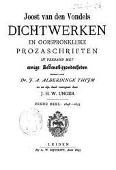 Joost van den Vondel: zijne dichtwerken en oorspronklijke prozaschriften in verband met eenige levensbijzonderheden: 1648-1655. Dl. 6