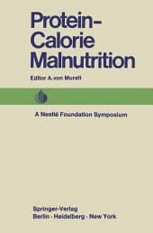 Protein-Calorie Malnutrition: A Nestlé Foundation Symposium