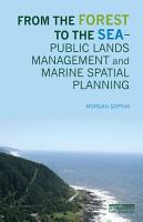 From the Forest to the Sea     Public Lands Management and Marine Spatial Planning PDF