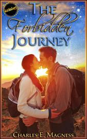 The Forbidden Journey: Complete Anthology