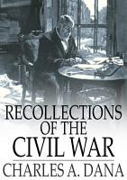 Recollections of the Civil War PDF