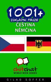 1001+ Základní Fráze Čeština - Němčina