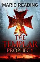 The Templar Prophecy PDF