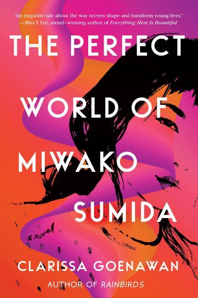 Download The Perfect World of Miwako Sumida Book