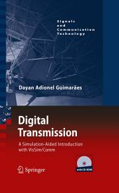 Digital Transmission: A Simulation-Aided Introduction with VisSim/Comm