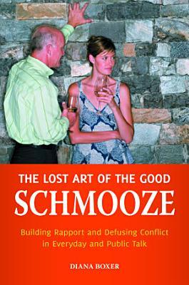 The Lost Art of the Good Schmooze PDF