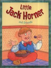 Little Jack Horner and Friends