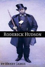 Roderick Hudson (Annotated - Includes Essay and Biography)