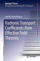 Hadronic Transport Coefficients from Effective Field Theories