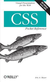 CSS Pocket Reference: Visual Presentation for the Web, Edition 4