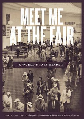 Meet Me at the Fair  A World s Fair Reader