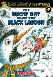 The Snow Day from the Black Lagoon  Black Lagoon Adventures  11  PDF
