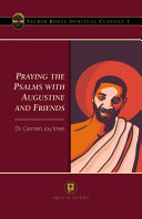 Praying the Psalms with Augustine and Friends PDF