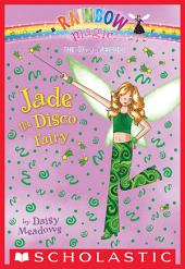 Dance Fairies #2: Jade the Disco Fairy