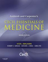 Andreoli and Carpenter's Cecil Essentials of Medicine E-Book: Edition 9