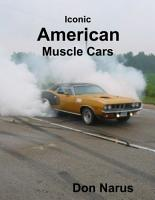Iconic American Muscle Cars PDF