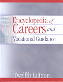 Encyclopedia of Careers and Vocational Guidance  Career guidance and career field profiles PDF