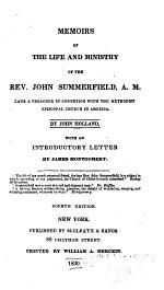 Memoirs of the Life and Ministry of the Rev. John Summerfield ...
