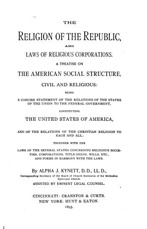 The Religion of the Republic  and Laws of Religious Corporations