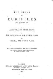 The Plays of Euripides [B.C. 455 to B.C. 408]