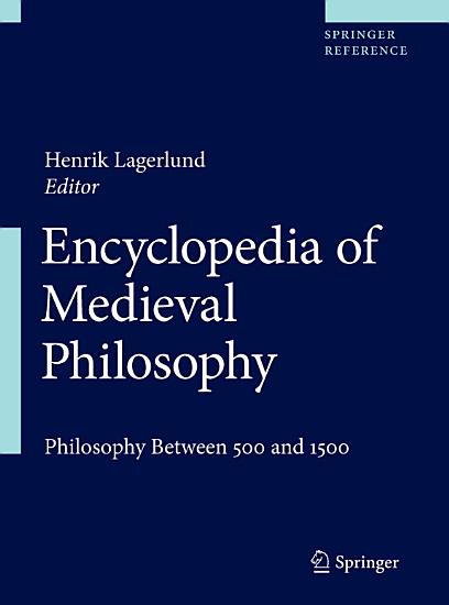 Encyclopedia of Medieval Philosophy PDF