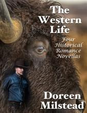 The Western Life: Four Historical Romance Novellas