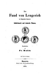 """""""Der"""" Fund von Lengerich im Königreiche Hannover: Goldschmuck und römische Münzen"""