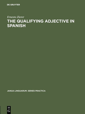 The Qualifying Adjective in Spanish