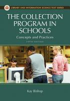 The Collection Program in Schools  Concepts and Practices  5th Edition PDF