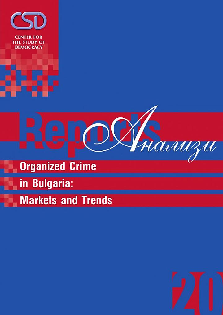 Organized Crime in Bulgaria