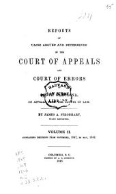 Reports of Cases Argued and Determined in the Court of Appeals and Court of Errors of South-Carolina, on Appeals from the Courts of Law: Volume 2