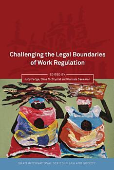 Challenging the Legal Boundaries of Work Regulation PDF