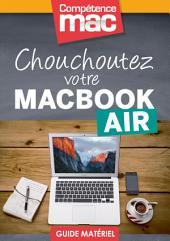 Chouchoutez votre MacBook Air