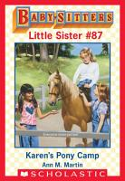 Karen s Pony Camp  Baby Sitters Little Sister  87  PDF