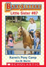 Karen s Pony Camp  Baby Sitters Little Sister  87  PDF