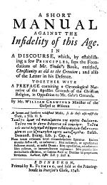 The Works of the Truly Pious and Learned Mr. William Crawford ... Containing. I. A Manual Against Infidelity, II. A Sermon Preach'd Before the Synod of Merse and Teviotdale, III. Zion's Traveler, IV. Dying Thoughts, V. A Practical Catechism, Etc