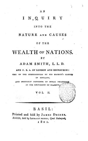 An Inquiry Into the Nature and Causes of the Wealth of Nations by Adam Smith      Vol  1    4   PDF
