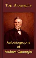 Autobiography of Andrew Carnegie PDF