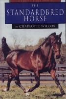 The Standardbred Horse PDF