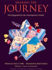Sharing the Journey: The Haggadah for the Contemporary Family