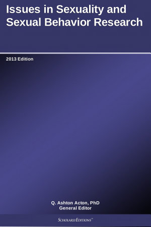 Issues in Sexuality and Sexual Behavior Research  2013 Edition PDF
