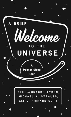 A Brief Welcome to the Universe