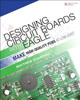 Designing Circuit Boards with EAGLE PDF