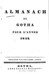 Almanach de Gotha: annuaire généalogique, diplomatique et statistique. 1842