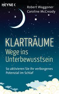 Klartr  ume     Wege ins Unterbewusstsein PDF