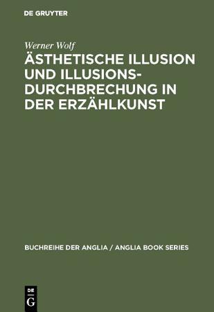 sthetische Illusion und Illusionsdurchbrechung in der Erz  hlkunst PDF