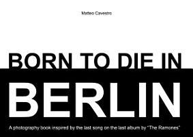 BORN TO DIE IN BERLIN PDF