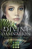 Divine Damnation 1  Das Verm  chtnis der Magie PDF