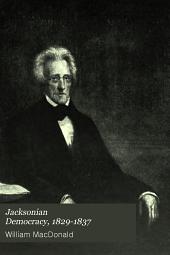 Jacksonian democracy, 1829-1837